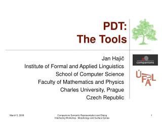 PDT: The Tools