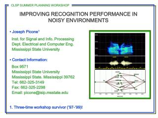 IMPROVING RECOGNITION PERFORMANCE IN NOISY ENVIRONMENTS