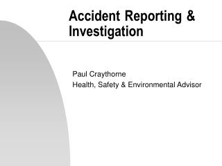 Accident Reporting  Investigation