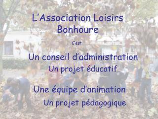 L'Association Loisirs Bonhoure