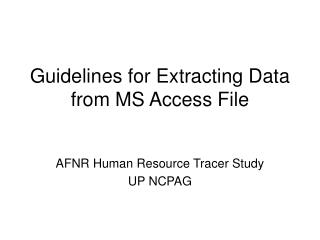 Guidelines for Extracting Data from MS Access File