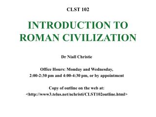 CLST 102 INTRODUCTION TO ROMAN CIVILIZATION