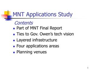 MNT Applications Study