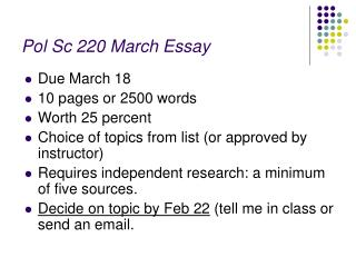 Pol Sc 220 March Essay