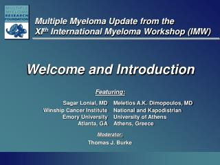 Multiple Myeloma Update from the  XIth International Myeloma Workshop IMW