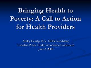 Bringing Health to Poverty: A Call to Action for Health Providers