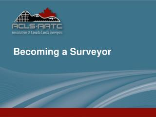 Becoming a Surveyor