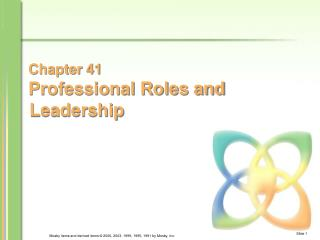 Chapter 41 Professional Roles and   Leadership