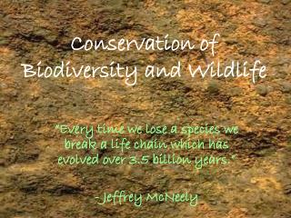 Conservation of  Biodiversity and Wildlife