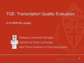 TQE: Transcription Quality Evaluation