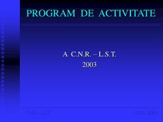 PROGRAM  DE  ACTIVITATE