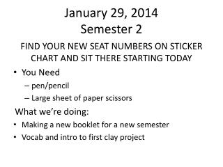 January 29, 2014 Semester 2