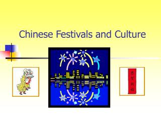 Chinese Festivals and Culture