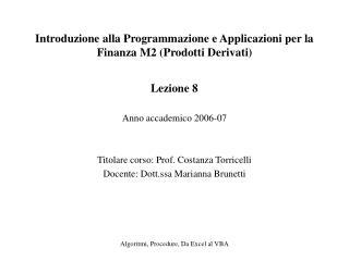 Introduzione alla Programmazione e Applicazioni per la Finanza M2 (Prodotti Derivati)