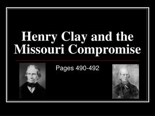 Henry Clay and the Missouri Compromise