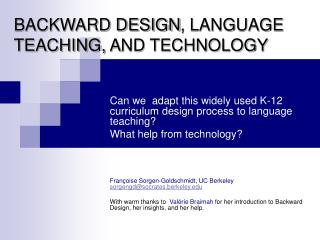 BACKWARD DESIGN ,  LANGUAGE TEACHING,  A ND TECHNOLOGY