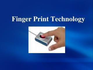 Finger Print Technology