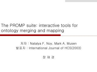 The PROMP suite: interactive tools for ontology merging and mapping
