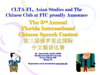 CLTA-FL, Asian Studies and The Chinese Club at FIU proudly Announce