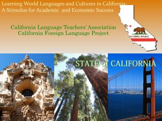 California Language Teachers' Association California Foreign Language Project