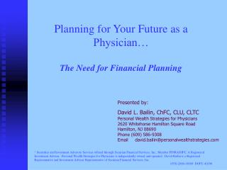Planning for Your Future as a Physician� The Need for Financial Planning