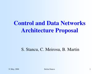 Control and Data Networks Architecture Proposal
