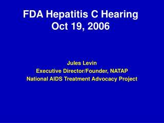 FDA Hepatitis C Hearing  Oct 19, 2006