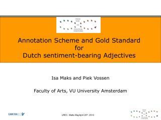 Annotation Scheme and Gold Standard for  Dutch sentiment-bearing Adjectives