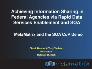 Achieving Information Sharing in Federal Agencies via Rapid Data Services Enablement and SOA