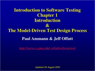 Introduction to Software Testing Chapter 1 Introduction  The Model-Driven Test Design Process