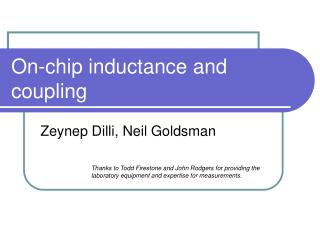 On-chip inductance and coupling