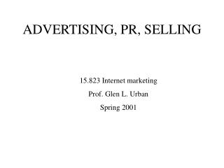 ADVERTISING, PR, SELLING