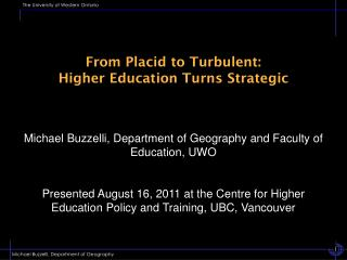 From Placid to Turbulent:  Higher Education Turns Strategic