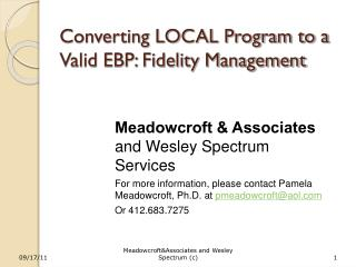 Converting LOCAL Program to a Valid EBP: Fidelity Management
