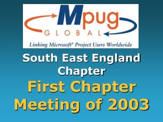 South East England Chapter  First Chapter Meeting of 2003