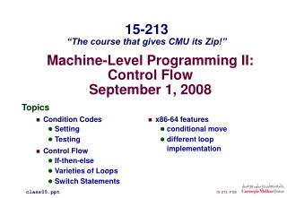 Machine-Level Programming II: Control Flow September 1, 2008