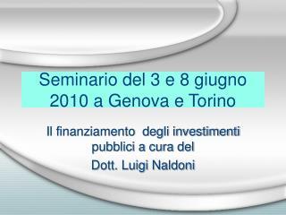 Seminario del 3 e 8 giugno 2010 a Genova e Torino
