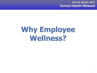 Why Employee Wellness?