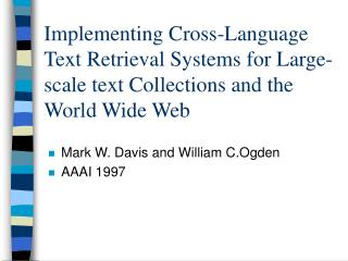 Mark W. Davis and William C.Ogden AAAI 1997