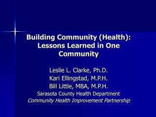 Building Community (Health):  Lessons Learned in One Community