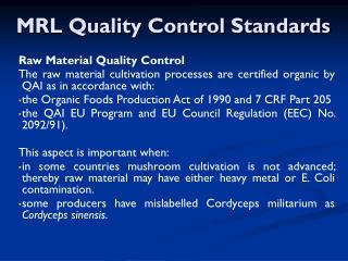 MRL Quality Control Standards