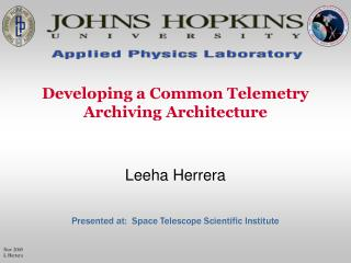 Developing a Common Telemetry Archiving Architecture