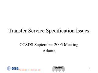 Transfer Service Specification Issues