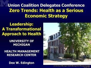 Union Coalition Delegates Conference  Zero Trends: Health as a Serious Economic Strategy