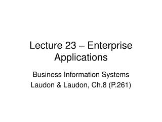 Lecture 23 � Enterprise Applications