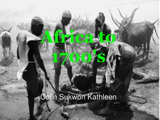 Africa to 1700's