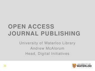 Open Access Journal Publishing