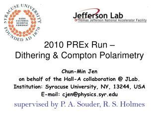2010 PREx Run –                   Dithering & Compton Polarimetry