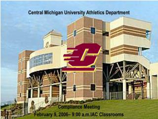 Central Michigan University Athletics Department Compliance Meeting