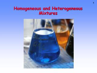 Homogeneous and Heterogeneous Mixtures